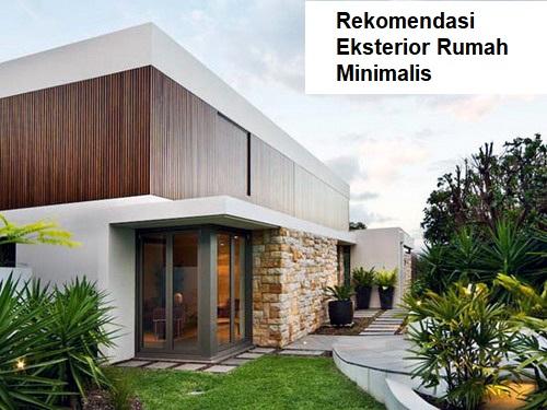 Rekomendasi Eksterior Rumah Minimalis