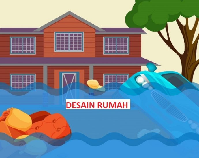 Solusi Mengatasi Rumah Banjir Kala Hujan Tiba