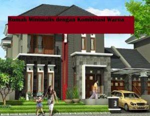 Rumah minimalis dengan kombinasi warna