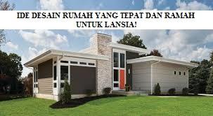 Desain Rumah untuk Lansia